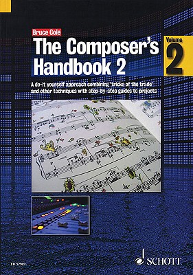 The Composer's Handbook By Cole, Bruce